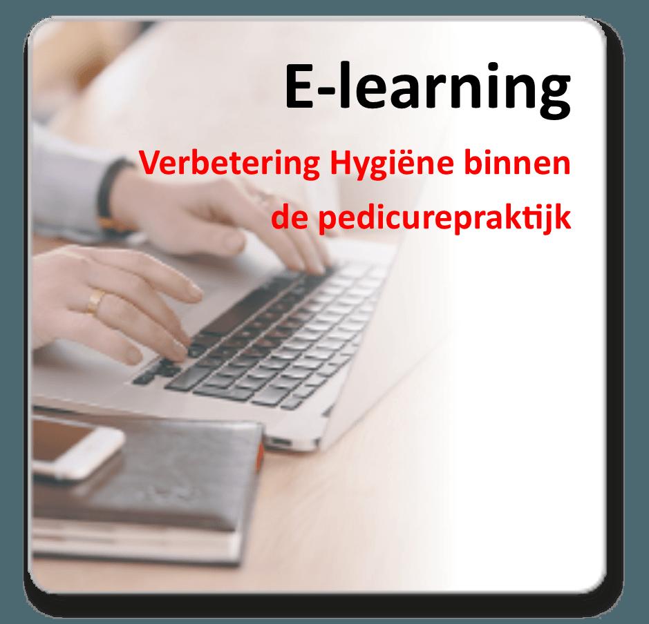 E-learning - Verbetering Hygiëne binnen de pedicurepraktijk (6 pnt. Kwaliteit)