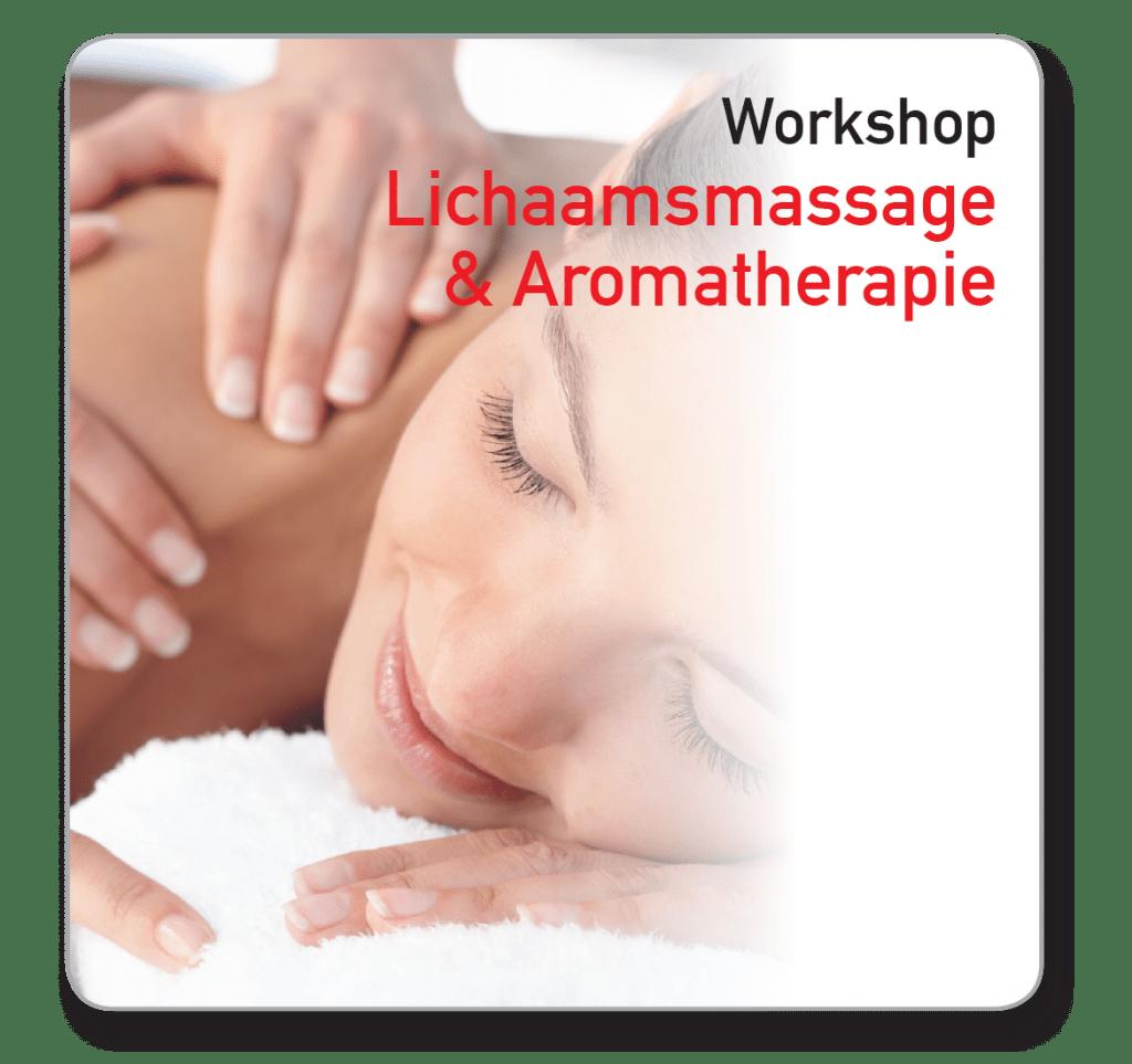 Workshop Lichaamsmassage Aromatherapie